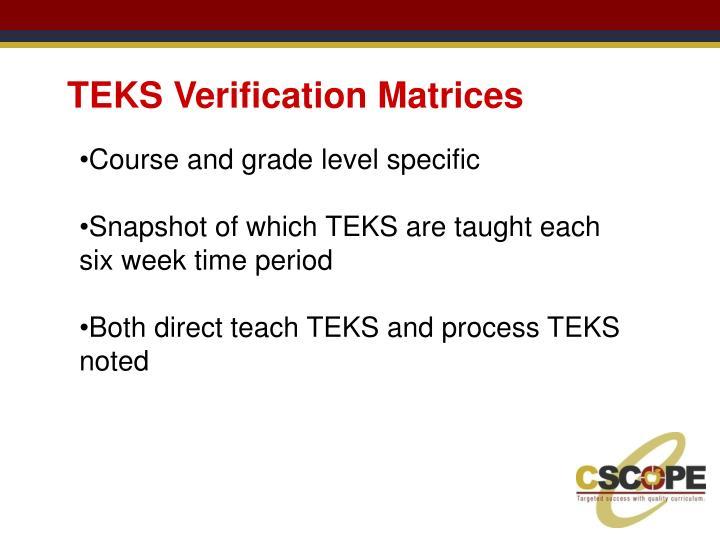 TEKS Verification Matrices