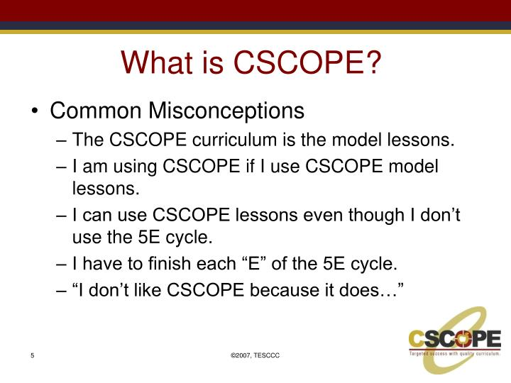 What is CSCOPE?