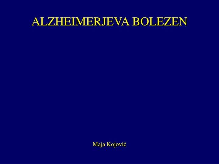 ALZHEIMERJEVA BOLEZEN