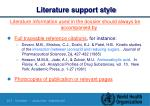 literature support style