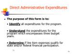 direct administrative expenditures1