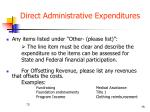 direct administrative expenditures3