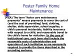 foster family home maintenance
