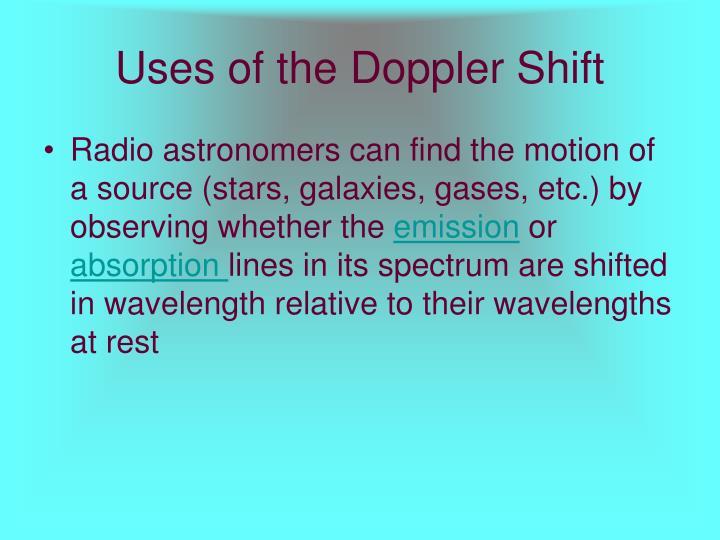 Uses of the Doppler Shift