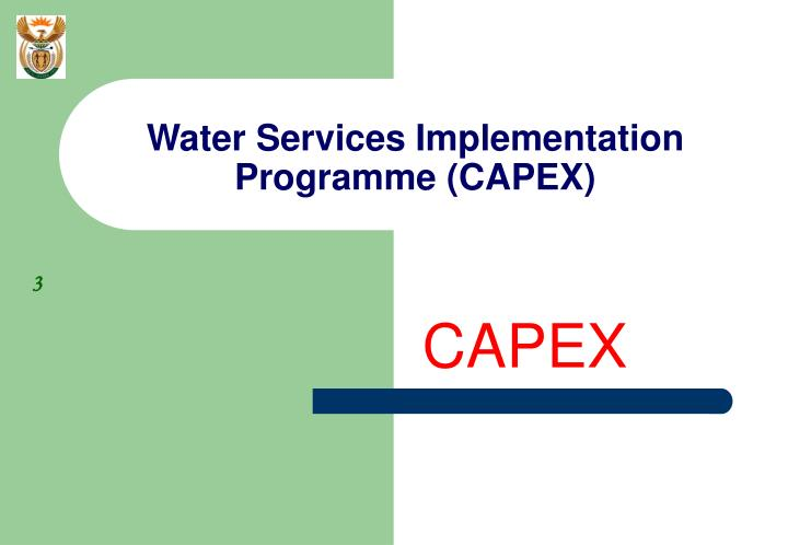 Water services implementation programme capex
