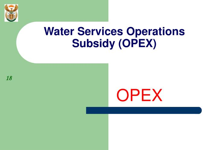 Water Services Operations Subsidy (OPEX)