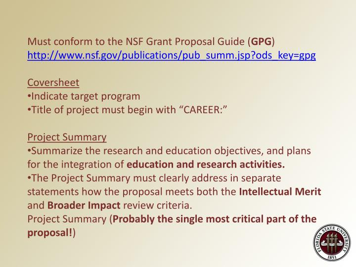 Must conform to the NSF Grant Proposal Guide (