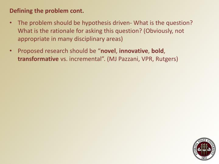 Defining the problem cont.