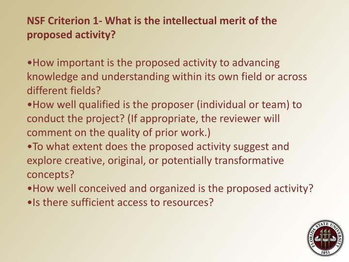 NSF Criterion 1- What is the intellectual merit of the proposed activity?