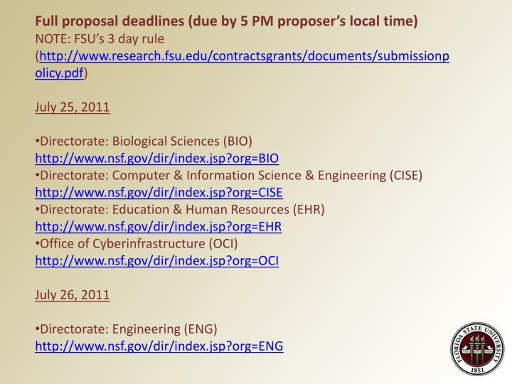 Full proposal deadlines (due by 5 PM proposer's local time)