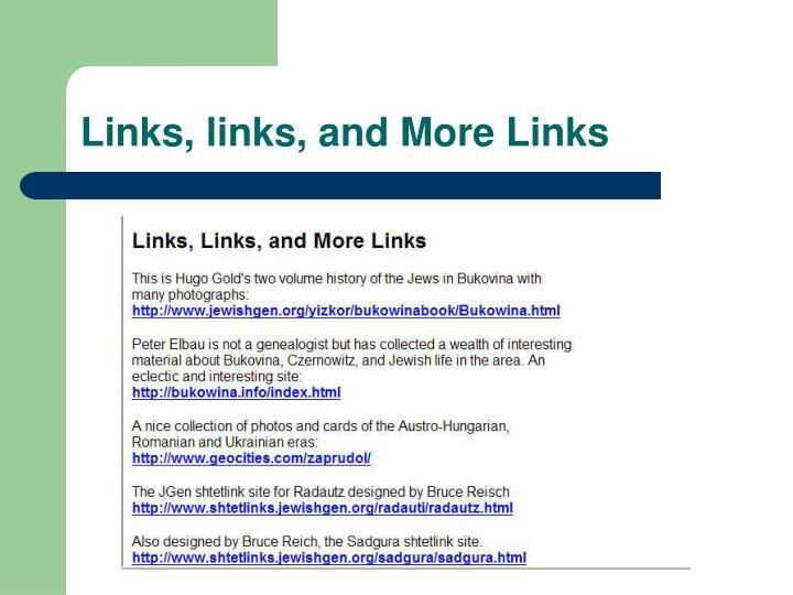 Links, links, and More Links