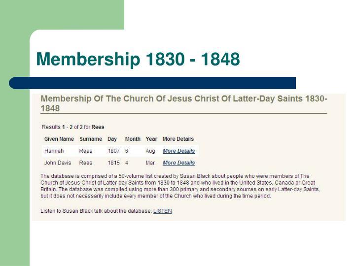 Membership 1830 - 1848