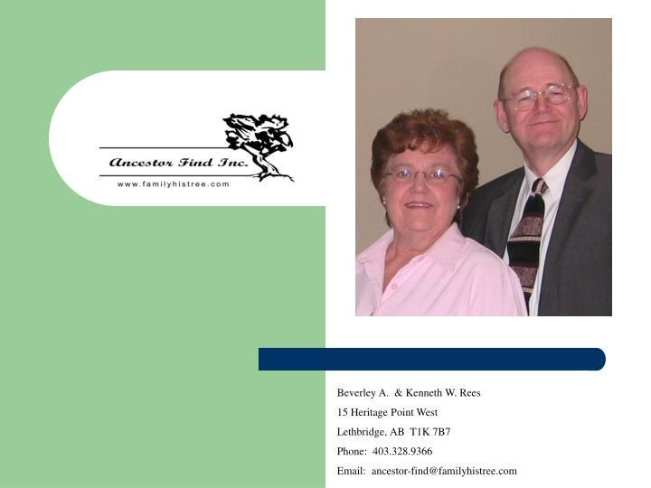 Beverley A.  & Kenneth W. Rees