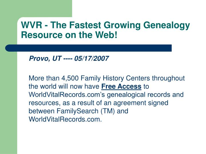 WVR - The Fastest Growing Genealogy Resource on the Web!