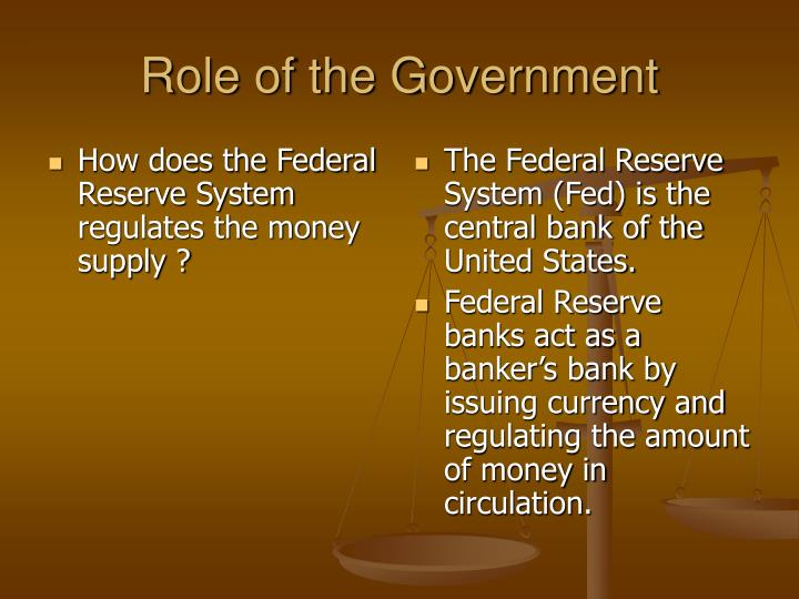 How does the Federal Reserve System regulates the money supply ?