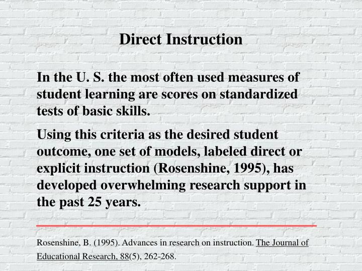 Using this criteria as the desired student outcome, one set of models, labeled direct or explicit in...