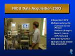 nicu data acquisition 2003