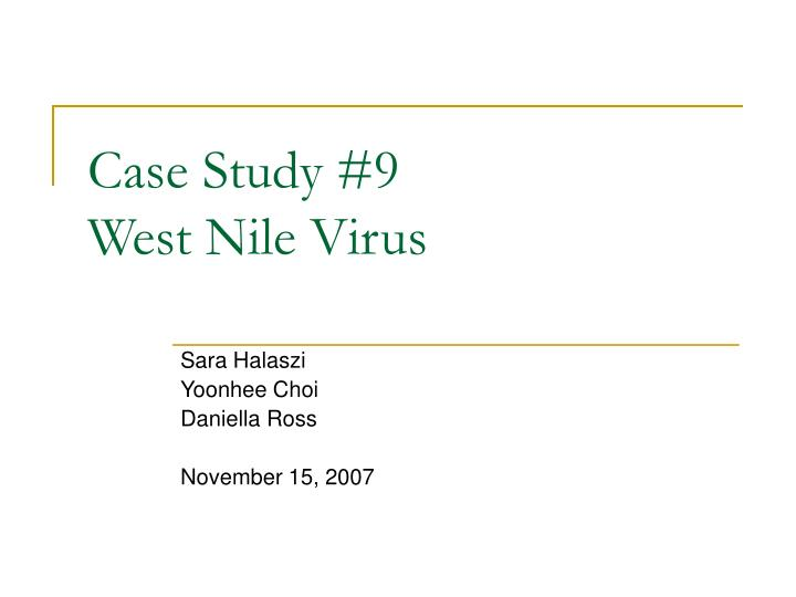 case study 9 west nile virus n.