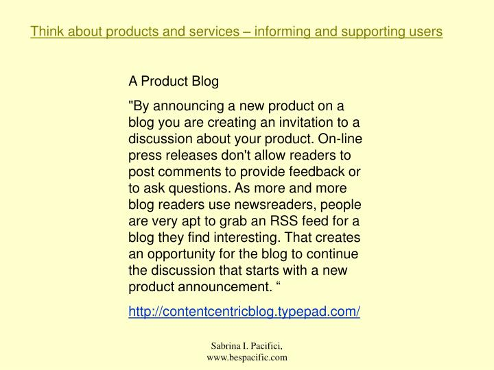 Think about products and services – informing and supporting users