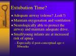 extubation time