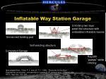 inflatable way station garage