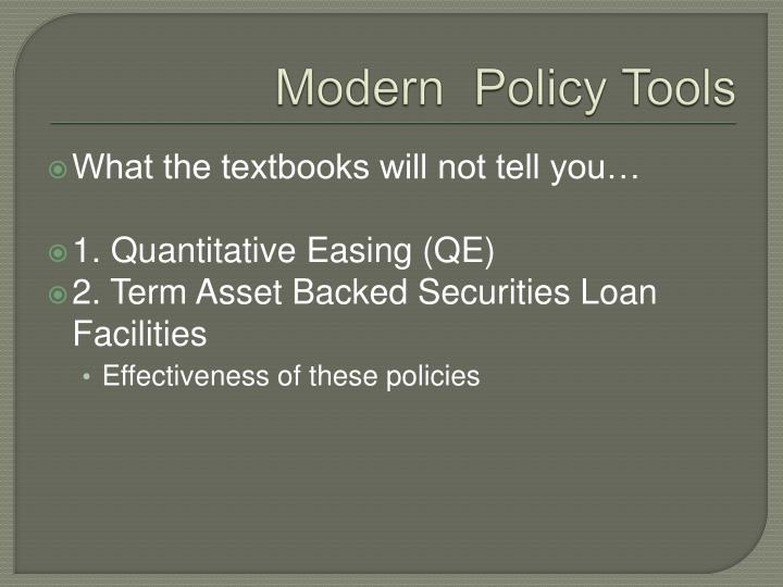 Modern  Policy Tools