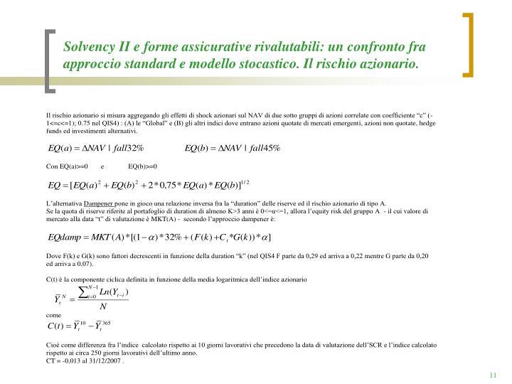 Solvency II e forme assicurative rivalutabili: un confronto fra approccio standard e modello stocastico. Il rischio azionario.