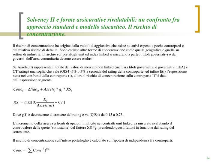 Solvency II e forme assicurative rivalutabili: un confronto fra approccio standard e modello stocastico. Il rischio di concentrazione.