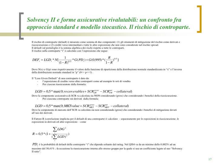 Solvency II e forme assicurative rivalutabili: un confronto fra approccio standard e modello stocastico. Il rischio di controparte.