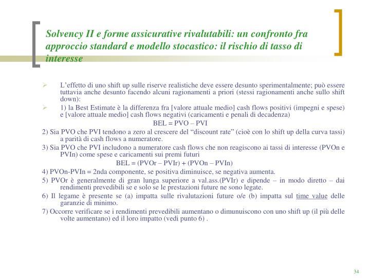 Solvency II e forme assicurative rivalutabili: un confronto fra approccio standard e modello stocastico: il rischio di tasso di interesse