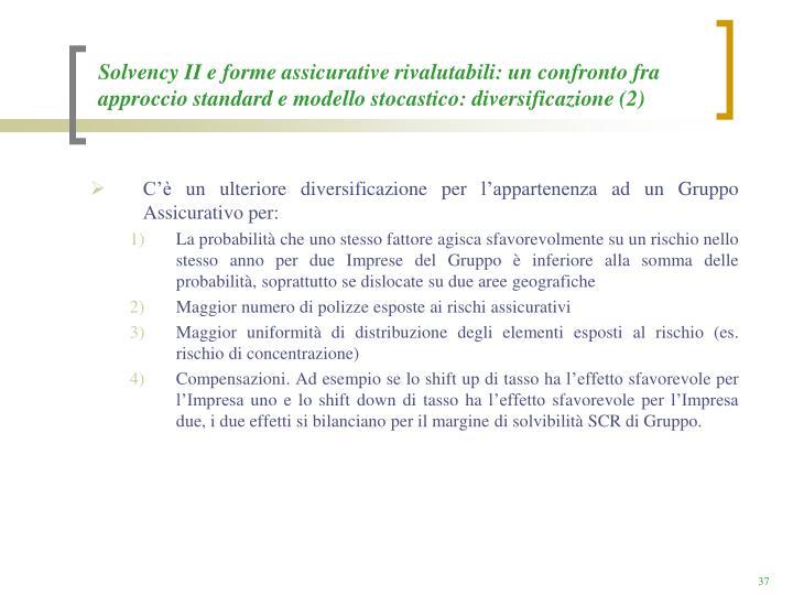 Solvency II e forme assicurative rivalutabili: un confronto fra approccio standard e modello stocastico: diversificazione (2)