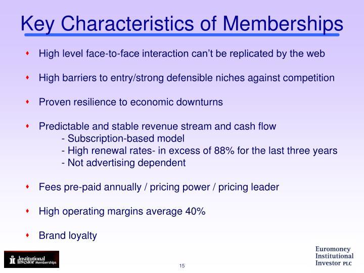 Key Characteristics of Memberships