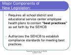 major components of new legislation2