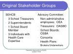 original stakeholder groups