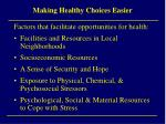 making healthy choices easier