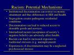 racism potential mechanisms