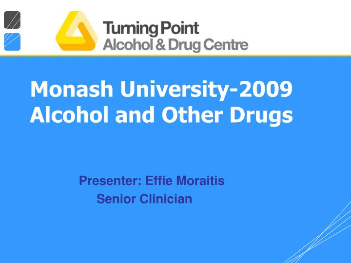 monash university 2009 alcohol and other drugs n.