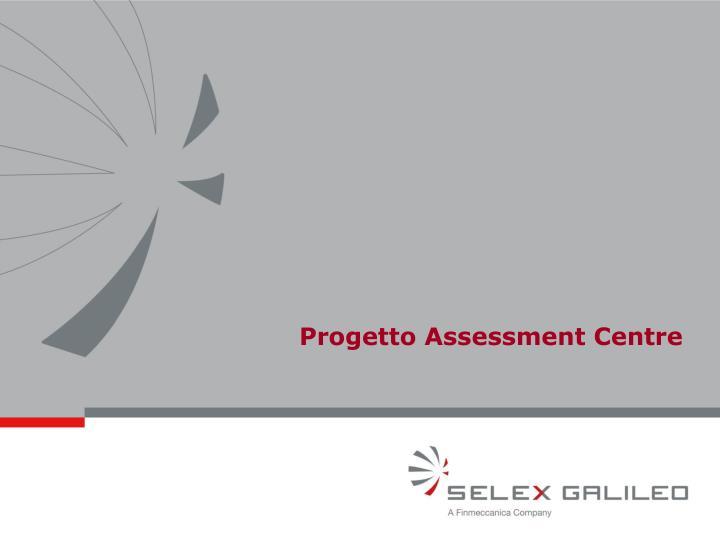 Progetto Assessment Centre