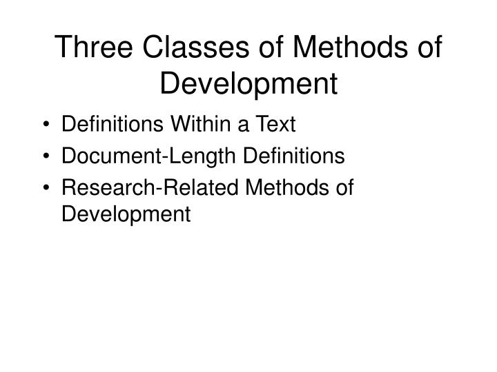 Three classes of methods of development