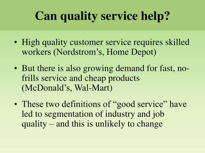 Can quality service help?