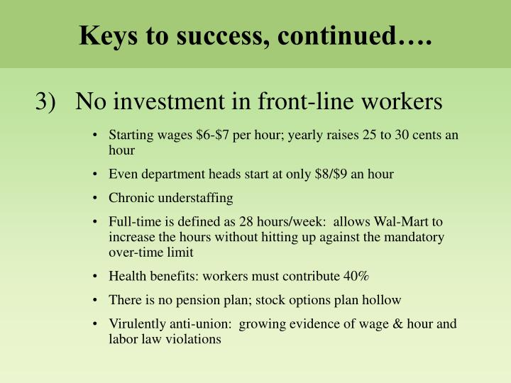 Keys to success, continued….