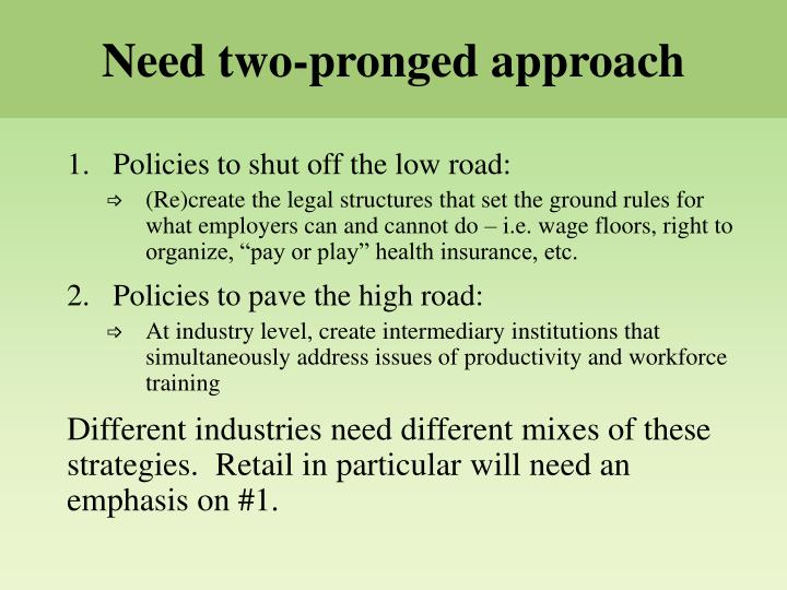 Need two-pronged approach