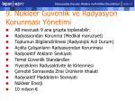 9 n kleer g venlik ve radyasyon korunmas y netimi