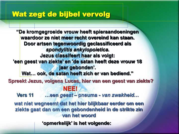 Wat zegt de bijbel vervolg