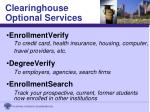 clearinghouse optional services