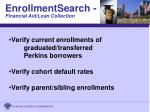 enrollmentsearch financial aid loan collection