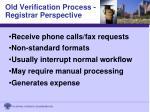 old verification process registrar perspective