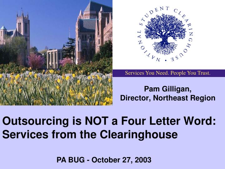 outsourcing is not a four letter word services from the clearinghouse n.