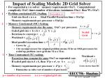impact of scaling models 2d grid solver