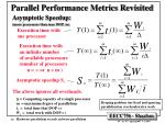 parallel performance metrics revisited1